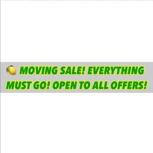 MOVING SALE! SEND OFFERS!!!